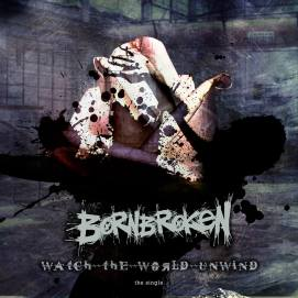 Born Broken - single 2014