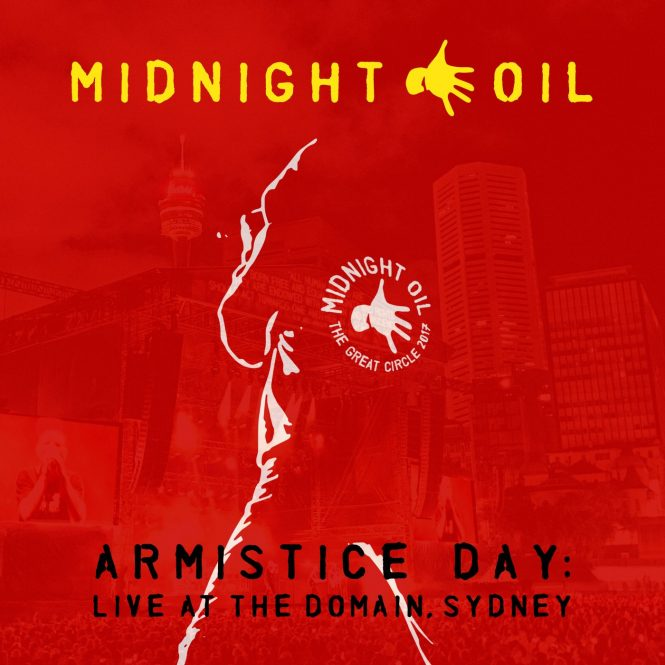 Midnight_Oil_ARMISTICE_DAY_-_LIVE_AT_THE_DOMAIN_SYDNEY_CD_x1400.progressive-665x665