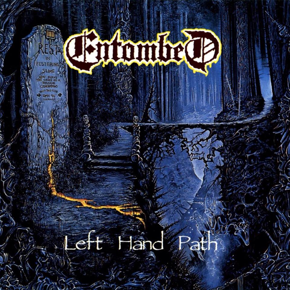 Entombed Left And Path