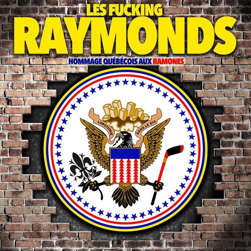 Les fucking raymonds