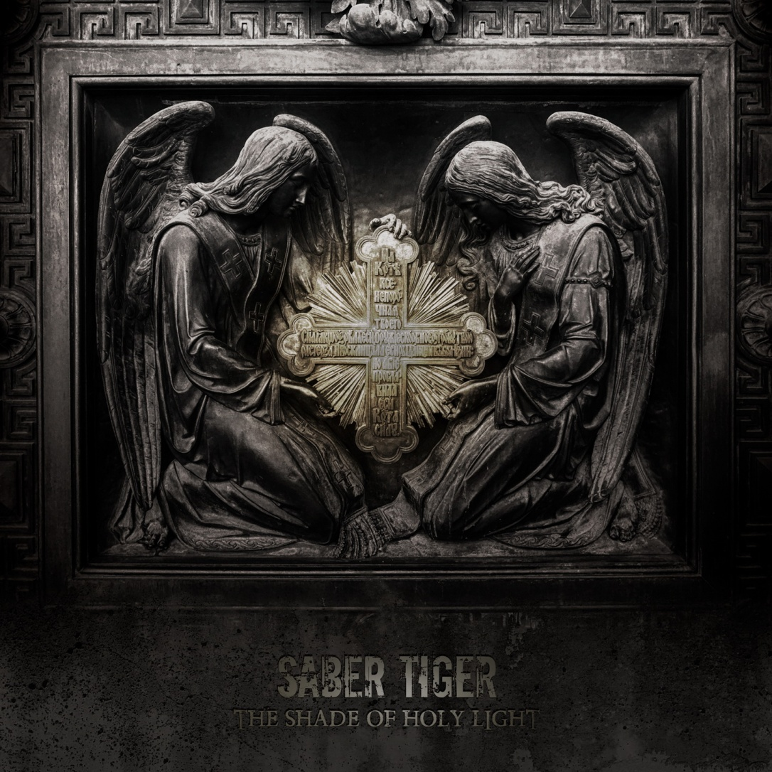 Saber Tiger - The Shade Of Holy Light